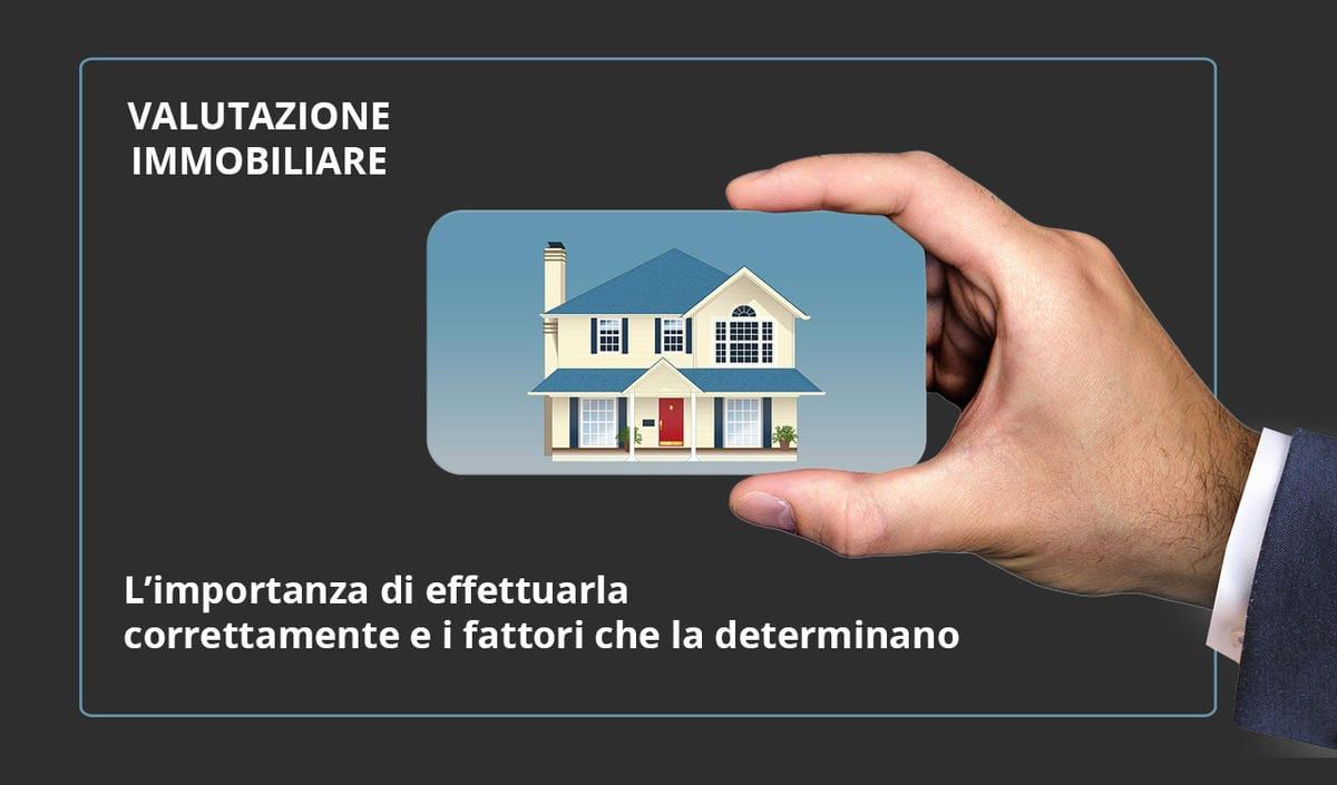 L'importanza di una corretta valutazione immobiliare
