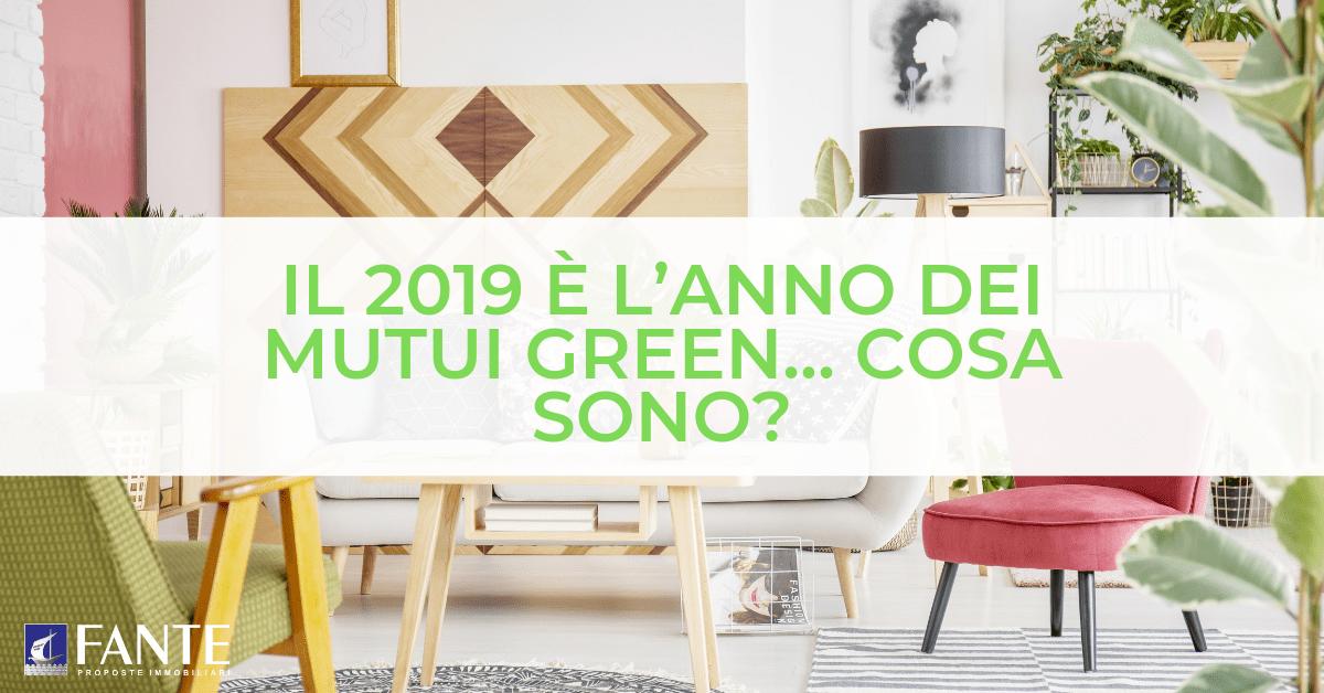 Perché il 2019 è l'anno dei mutui green?