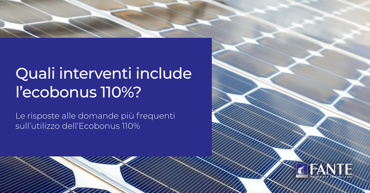 Quali interventi include l'ecobonus 110%?