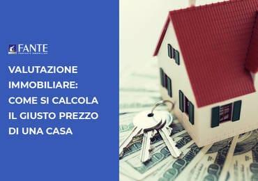 Come calcolare il giusto prezzo della tua casa